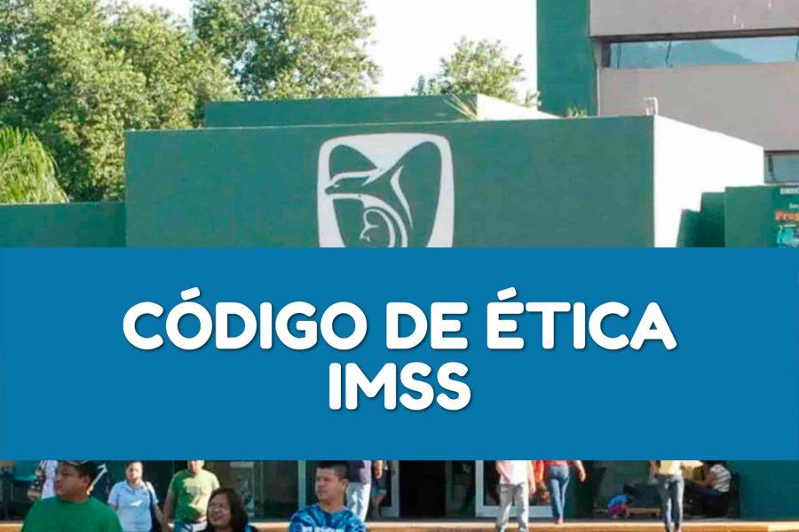 Código de Ética del IMSS