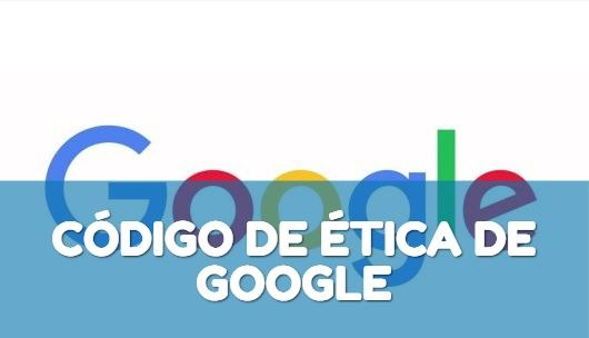 Código de Ética de Google
