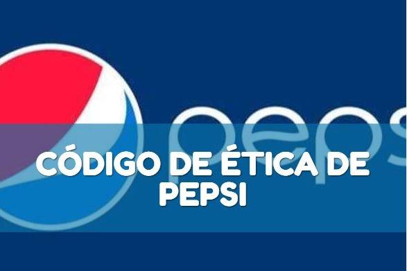 Código de ética de Pepsi