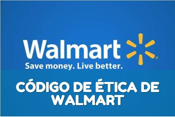 Código de ética de Walmart