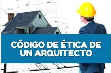 Código de Ética de un Arquitecto